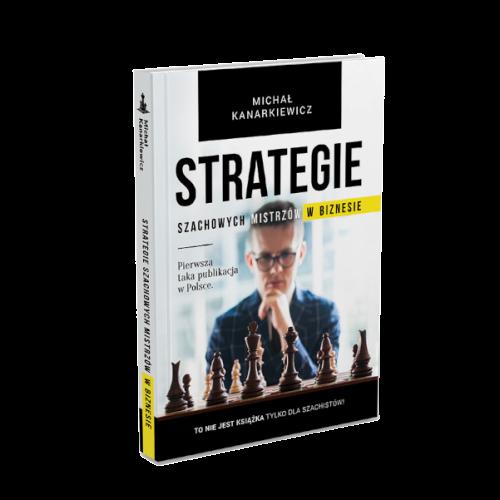 Jak wygląda książka Michała Kanarkiewicza? Strategie Szachowych Mistrzów wbiznesie